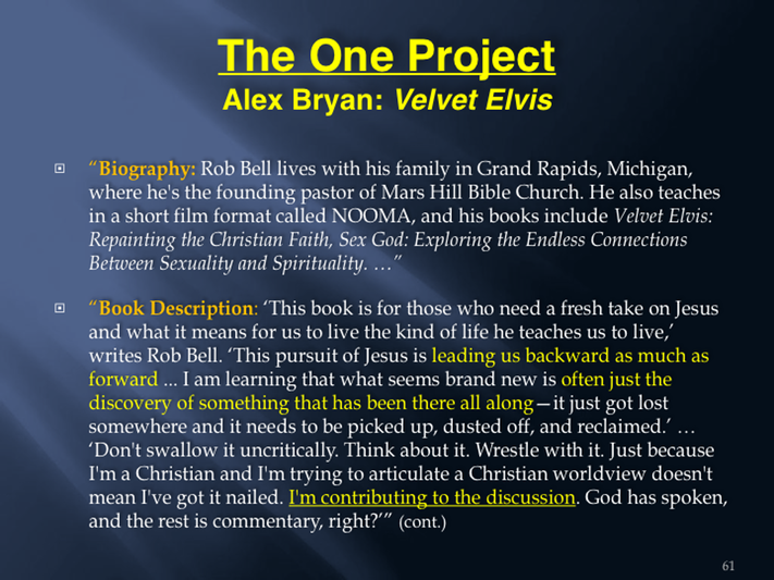 6 The Emerging Church and The One Project- Part 6