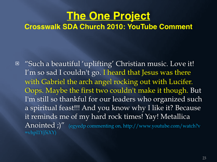 8 The Emerging Church and The One Project - Part 8